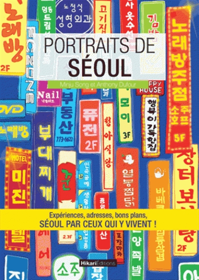 Portraits de Séoul, SONG Minju, DUFOUR Anthony