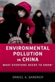 Environmental Pollution in China: What Everyone Needs to Know