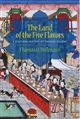The Land of the Five Flavors : a Cultural History of Chinese Cuisine