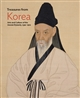Treasures from Korea : Arts and Culture of the Joseon Dynasty, 1392-1910