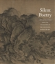 Silent Poetry : Chinese Paintings from the Collection of the Cleveland Museum of Art