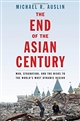 The End of the Asian Century:
