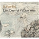 Ji Yun-Fei :  Last Days of Village Wen
