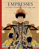 Empresses of China's Forbidden City: 1644–1912
