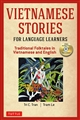 Vietnamese Stories for Language LearnersBilingue anglais-vietnamien +CD