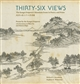 Thirty-Six Views: The Kangxi Emperor's Mountain Estate in Poetry and Print
