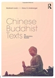 Chinese Buddhist Texts - An Introduction Reader