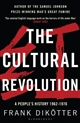 The Cultural Revolution : A People's History, 1962-1976 (poche)