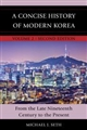 A Concise History of Modern Korea: From the Late Nineteenth Century to the Present (second edition)