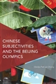 Chinese Subjectivities and the Beijing Olympics