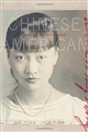 Chinese American : Exclusion/Inclusion