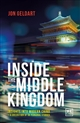 Inside the Middle Kingdom: Insights into Modern China