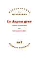 Le Japon grec - Culture et possession
