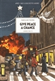 Give peace a chance : Londres 1963-75