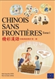 Chinois sans frontières Tome I