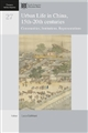 Urban Life in China, 15th-20th centuries : Communities, Institutions, Representations