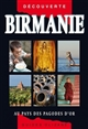 Guide Olizane Decouverte : Birmanie (2017)