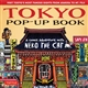 Tokyo Pop-up Book: A Comic Adventure With Neko the Cat