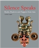 Silence Speaks : Masks, Shadows and Puppets from Asia