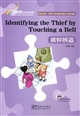 Identifying the thief by touching a bell摸钟辨盗