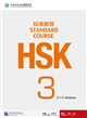 Standard Course HSK3 (Cahier d'exercices+MP3)HSK标准教程3练习册(附MP3光盘1张)