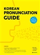 Korean Pronunciation GuideHow to Sound Like a Korean