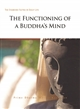 The Functioning of a Buddha's Mind